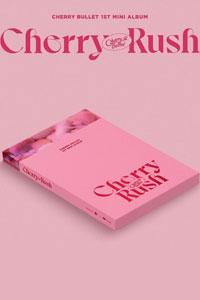 Cherry Bullet - Cherry Rush (ミニアルバム 1集)/K-POP/CD